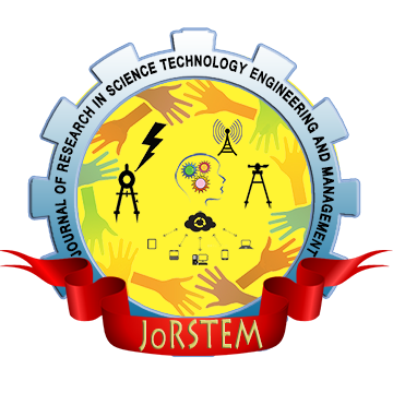 Journal of Research in Science Technology Engineering and Management (JoRSTEM)