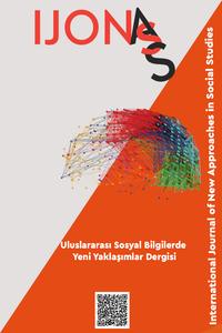 Uluslararası Sosyal Bilgilerde Yeni Yaklaşımlar Dergisi (IJONASS)