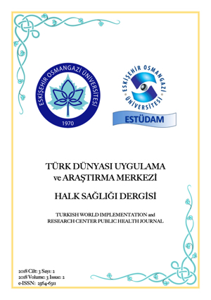 Eskisehir Turkish World Application and Research Center Public Health Magazine